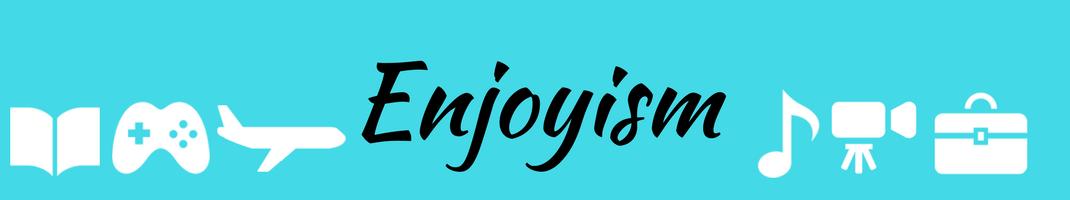 Enjoyism